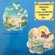 Cover-Bild zu Andersen, Hans Christian: Die schönsten Märchen von Hans Christian Andersen, Folge 1 (Audio Download)