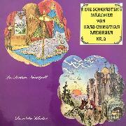 Cover-Bild zu Andersen, Hans Christian: Die schönsten Märchen von Hans Christian Andersen, Folge 3 (Audio Download)