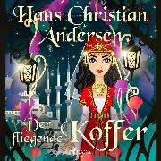 Cover-Bild zu Andersen, Hans Christian: Der fliegende Koffer (Audio Download)