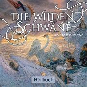Cover-Bild zu Andersen, Hans Christian: Die wilden Schwäne (Audio Download)