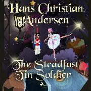 Cover-Bild zu Andersen, H.C.: The Steadfast Tin Soldier (Audio Download)