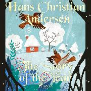 Cover-Bild zu Andersen, H.C.: The Story of the Year (Audio Download)