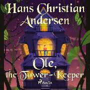 Cover-Bild zu Andersen, H.C.: Ole, the Tower-Keeper (Audio Download)