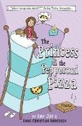 "Cover-Bild zu Joy, Amy: The Princess & the Pepperoni Pizza (""What Happens Next?"" Fairy Tales, #1) (eBook)"