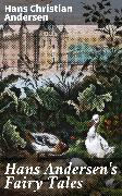 Cover-Bild zu Andersen, Hans Christian: Hans Andersen's Fairy Tales (eBook)