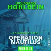 Cover-Bild zu eBook Operation Nautilus 1 - Die Hörspielkollektion (Hörspiel)
