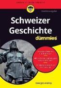 Cover-Bild zu Schweizer Geschichte für Dummies (eBook) von Andrey, Georges