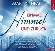 Cover-Bild zu Einmal Himmel und zurück von Neal, Mary C.