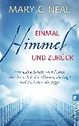 Cover-Bild zu Einmal Himmel und zurück (eBook) von Neal, Mary C.