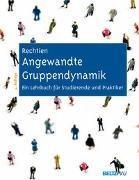 Cover-Bild zu Angewandte Gruppendynamik von Rechtien, Wolfgang