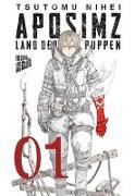 Cover-Bild zu Nihei, Tsutomu: Aposimz - Land der Puppen 1