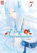 Cover-Bild zu Toma, Rei: Die Braut des Wasserdrachen - Band 7