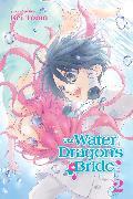 Cover-Bild zu Rei Toma: The Water Dragon's Bride, Vol. 2