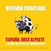 Cover-Bild zu España Decí Alpiste (Audio Download)