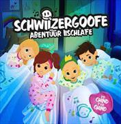 Cover-Bild zu Schwiizergoofe. Abentüür Iischlafe