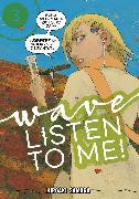 Cover-Bild zu Samura, Hiroaki: Wave, Listen to Me! 3