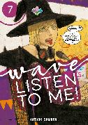 Cover-Bild zu Samura, Hiroaki: Wave, Listen to Me! 7