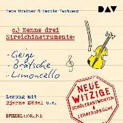 """Cover-Bild zu """"Nenne drei Streichinstrumente: Geige, Bratsche, Limoncello"""" (Audio Download)"""