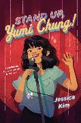 Cover-Bild zu Stand Up, Yumi Chung! (eBook)