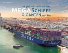 Cover-Bild zu Megaschiffe - Giganten zur See