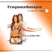 Cover-Bild zu Frequenztherapie im Zentrum der Heilung 2 (Audio Download)