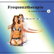 Cover-Bild zu Frequenztherapie im Zentrum der Heilung 6 (Audio Download)