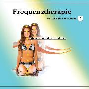 Cover-Bild zu Frequenztherapie im Zentrum der Heilung 5 (Audio Download)