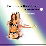 Cover-Bild zu Frequenztherapie im Zentrum der Heilung 7 (Audio Download)