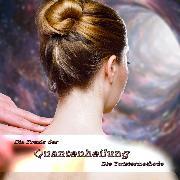 Cover-Bild zu Die Praxis der Quantenheilung (Audio Download)