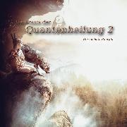 Cover-Bild zu Die Praxis der Quantenheilung 2 (Audio Download)