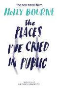 Cover-Bild zu The Places I've Cried in Public