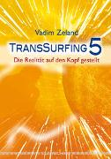 Cover-Bild zu Zeland, Vadim: TransSurfing 5