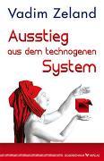Cover-Bild zu Zeland, Vadim: Ausstieg aus dem technogenen System