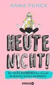 Cover-Bild zu Heute nicht! (eBook)