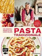 Cover-Bild zu Pasta Tradizionale - Die Originalrezepte aus ganz Italien