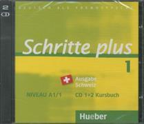 Cover-Bild zu Schritte plus 1. A1/1. Ausgabe Schweiz Audio-CDs zum Kursbuch von Specht, Franz