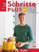 Cover-Bild zu Schritte plus Neu 3. Kursbuch+Arbeitsbuch+CD zum Arbeitsbuch von Niebisch, Daniela