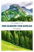 Cover-Bild zu Der Bunker von Gstaad von Beutler, Peter