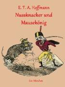 Cover-Bild zu Nussknacker und Mausekönig (eBook) von Hoffmann, E. T. A.