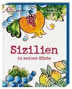 Cover-Bild zu Sizilien in meiner Küche von Vicenzino, Cettina