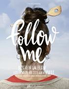 Cover-Bild zu Follow me von Schilling, Claudia