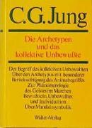 Cover-Bild zu Gesammelte Werke 1-20. 9/1. Die Archetypen und das Kollektive Unbewußte von Jung, C.G.