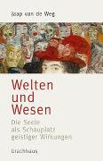 Cover-Bild zu Welten und Wesen von van de Weg, Jaap
