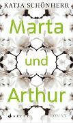 Cover-Bild zu Marta und Arthur von Schönherr, Katja