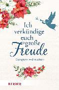 Cover-Bild zu Ich verkündige euch große Freude von Neundorfer, German (Hrsg.)
