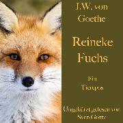 Cover-Bild zu Johann Wolfgang von Goethe: Reineke Fuchs (Audio Download) von Goethe, Johann Wolfgang von