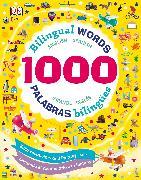 Cover-Bild zu 1000 Bilingual Words: Palabras Bilingues