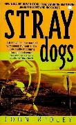Cover-Bild zu Ridley, John: Stray Dogs