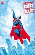 Cover-Bild zu Ridley, John: Superman Red & Blue