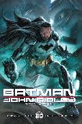 Cover-Bild zu Ridley, John: Batman by John Ridley The Deluxe Edition